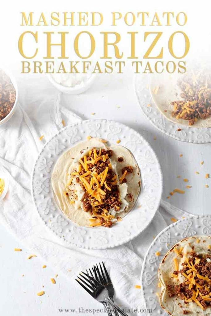 Overhead of Mashed Potato Chorizo Breakfast Tacos on plates, with Pinterest text