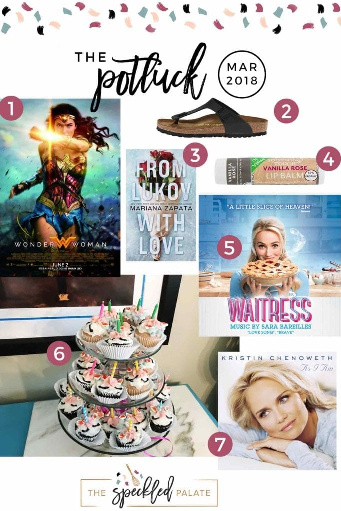 Pinterest collage for The Potluck: March 2018, featuring a movie, book, a musical and more