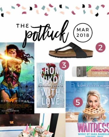 Square collage for The Potluck: March 2018, featuring a movie, two books, a musical and more