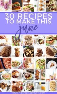 Pinterest collage of Monthly Meal Plan: 30 Recipes to Make in June 2018, featuring 30 thumbnails of the dishes