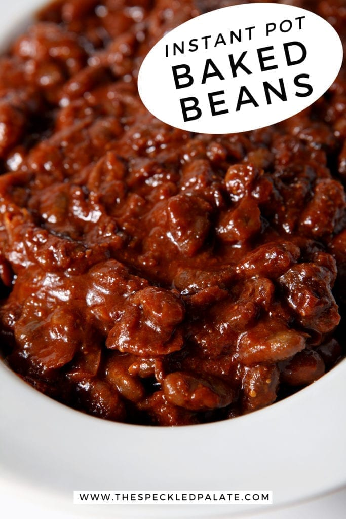 Close up of Instant Pot Vegetarian Baked Beans in a bowl, with Pinterest text