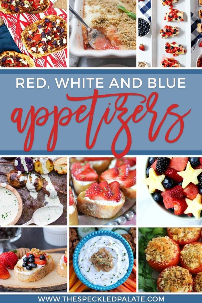 Pinterest graphic of 9 of the 12 Patriotic Red, White and Blue Appetizers
