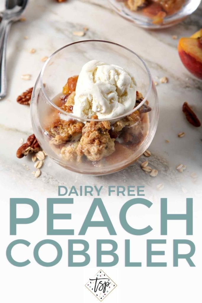 Pinterest graphic for Dairy Free Peach Cobbler, featuring a close up of the cobbler with a scoop of dairy free ice cream, and text