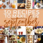 Square collage for Monthly Meal Plan: 30 Recipes to Make in September 2018