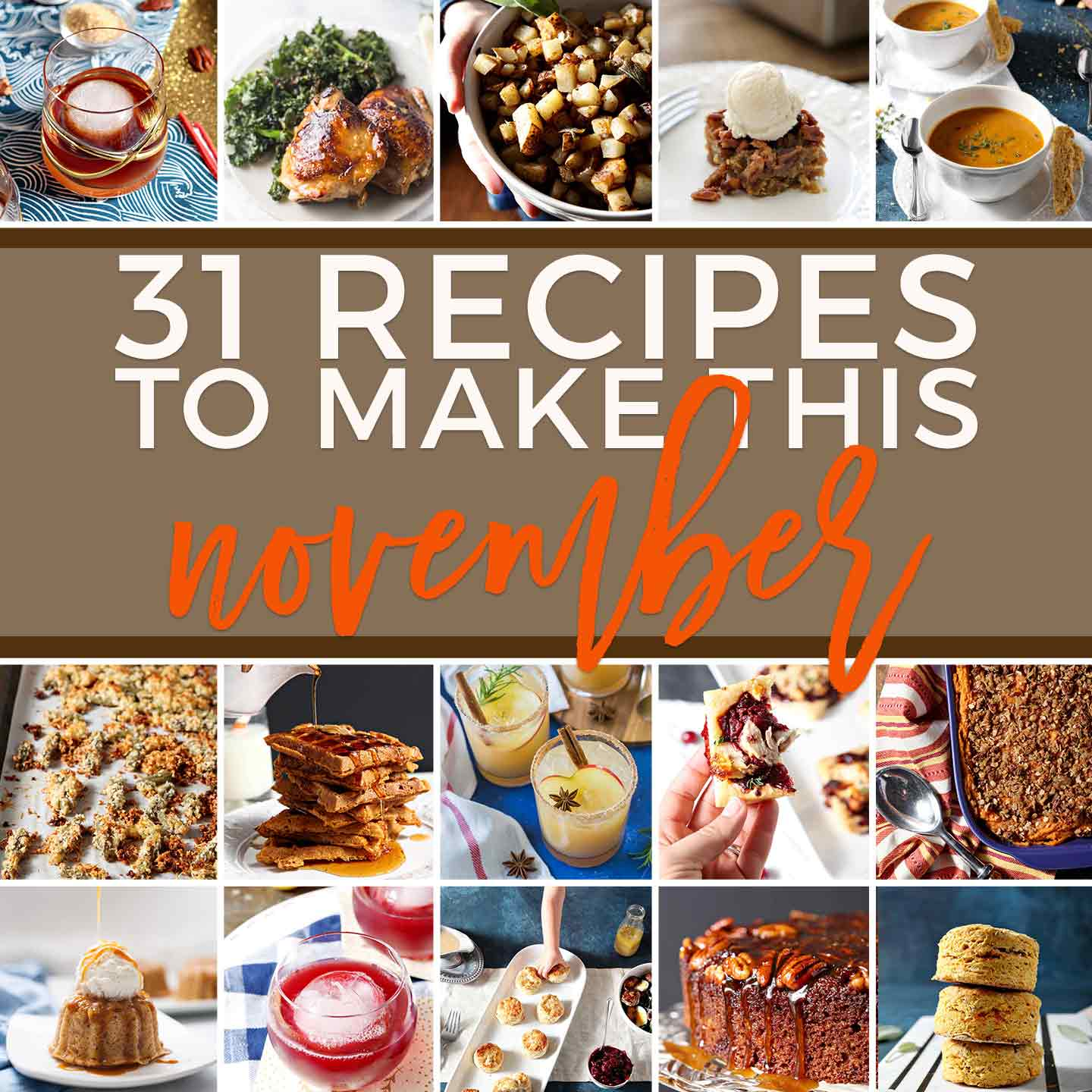 Square collage for Monthly Meal Plan: 30 Recipes to Make in November 2018