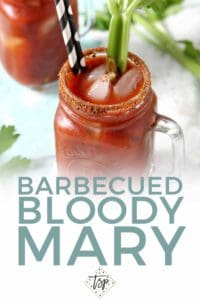 Pinterest graphic for BBQ Bloody Mary, featuring a close up of the final drink and text