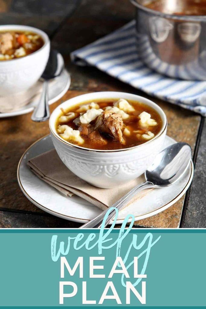 Pinterest photo for Dinner Divas Weekly Meal Plan 80, featuring a photo of a bowl of Chicken Spaetzle Soup