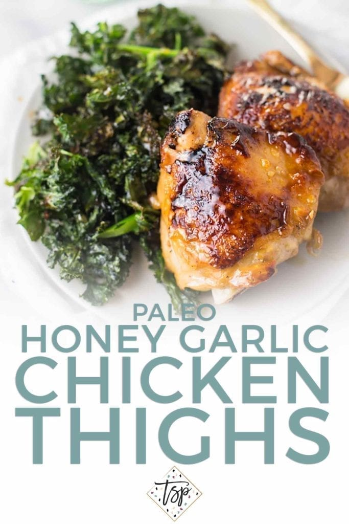 Pinterest graphic of Paleo Honey Garlic Chicken Thighs with Crispy Kale, featuring a close-up image and Pinterest text