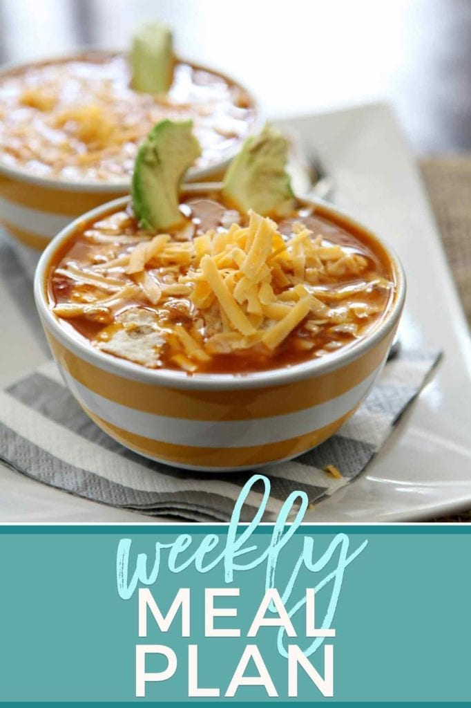 Pinterest photo for Dinner Divas Weekly Meal Plan 81, featuring a photo of a bowl of Turkey Tortilla Soup