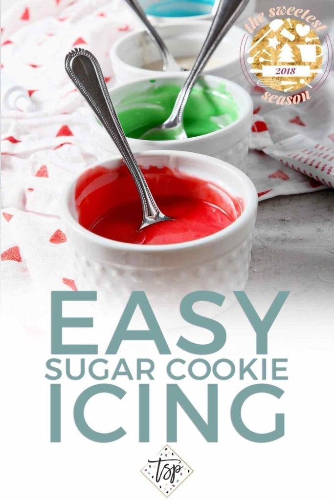 Pinterest graphic for Easy Sugar Cookie Icing, featuring text and a close up of ramekins holding different colors of icing