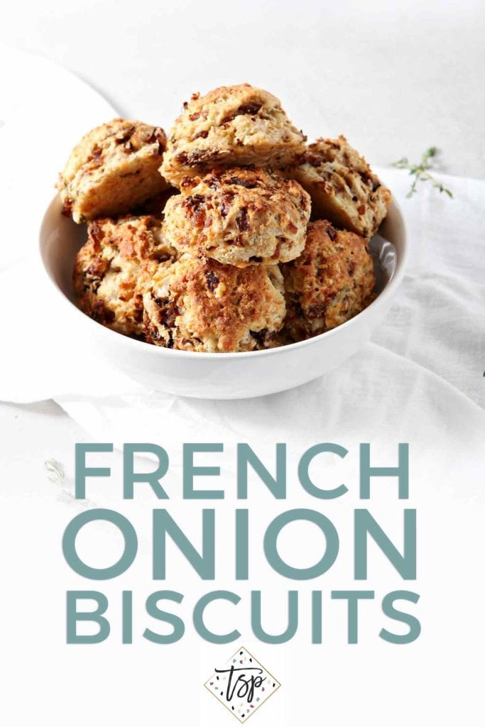 Pinterest photo for French Onion Biscuits, featuring a bowl of biscuits and text
