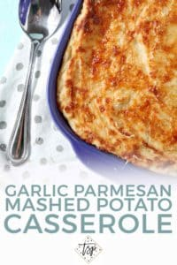 Pinterest graphic for Garlic Parmesan Mashed Potato Casserole, featuring a close up of the casserole and text
