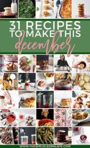 Pinterest image for December 2018 Monthly Meal Plan, featuring 30 of the recipes and text