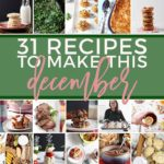 Square image for December 2018 Monthly Meal Plan, featuring 30 of the recipes and text