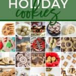 Pinterest collage of 41 Holiday Cookie Recipes You've Gotta Bake This December, featuring 30 images of cookies
