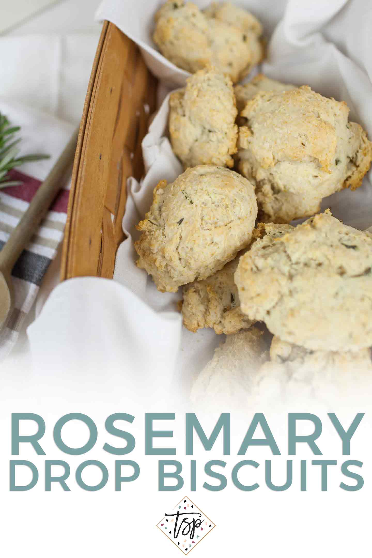 Pinterest graphic for Quick Rosemary Drop Biscuits, featuring biscuits in a basket