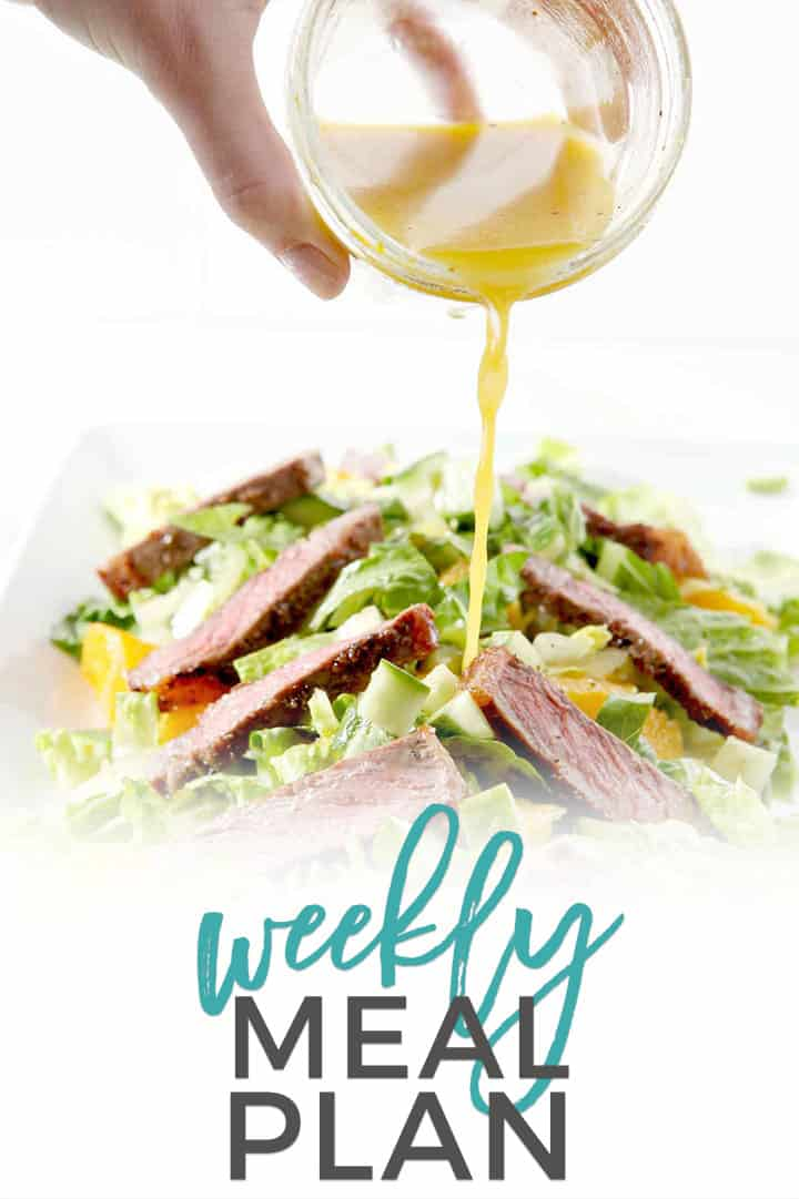 Pinterest photo for Dinner Divas Weekly Meal Plan 90, featuring a photo of Whole30 Steak Salad with Orange Vinaigrette