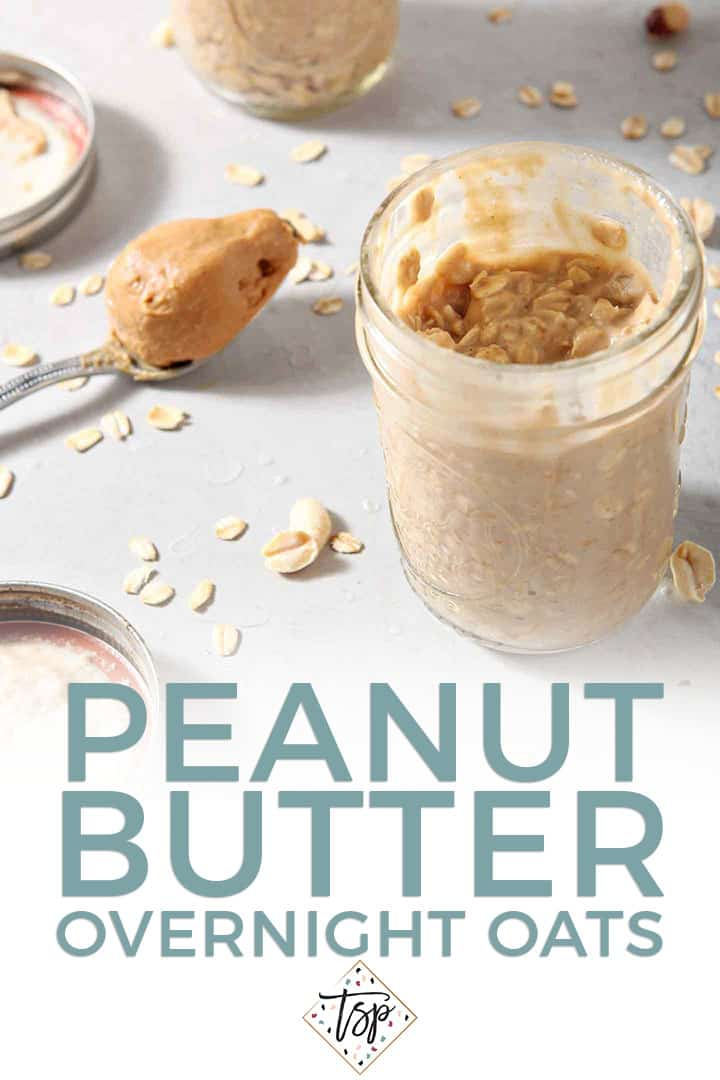 A close up of Peanut Butter Overnight Oats, shown with a spoonful of peanut butter and Pinterest text