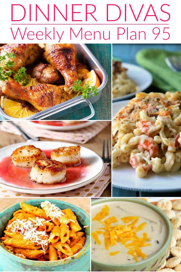 Pinterest photo for Dinner Divas Weekly Meal Plan 95, featuring six of the seven recipes