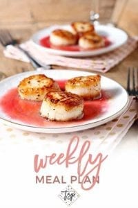Pinterest photo for Dinner Divas Weekly Meal Plan 95, featuring a photo of Seared Scallops with Raspberry Gastrique