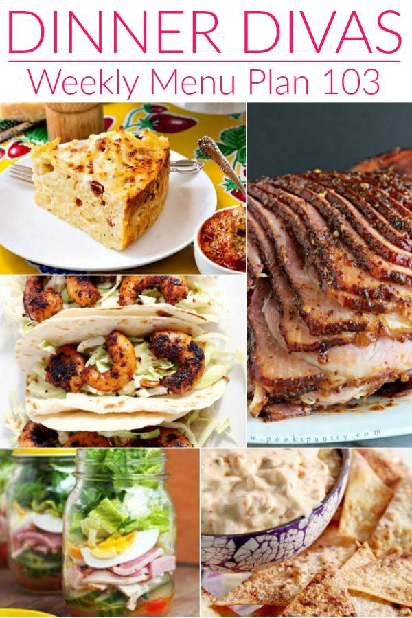Pinterest photo for Dinner Divas Weekly Meal Plan 103, featuring five of the seven recipes shared