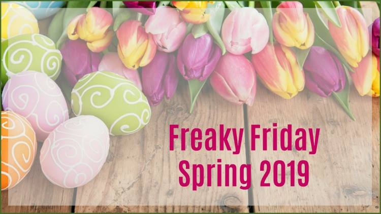 Freaky Friday Spring 2019 banner, on top of tulips and decorated eggs