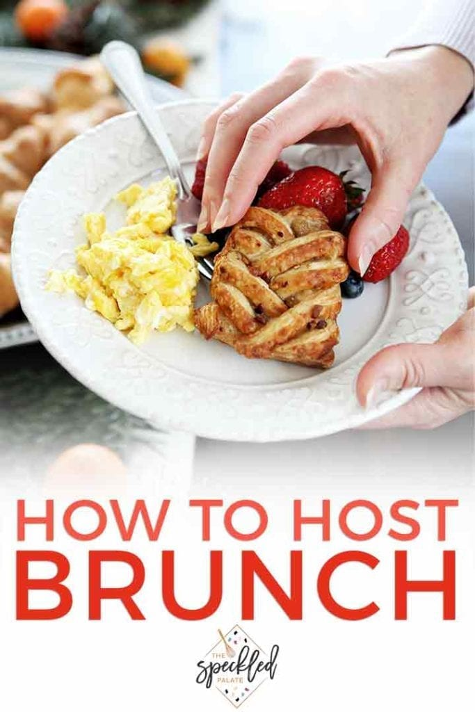 Pinterest graphic about hosting brunch at home, featuring a woman grabbing a pastry and setting it on a plate