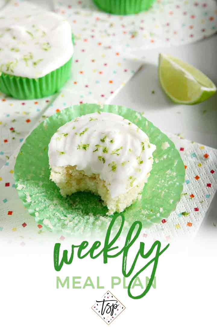 Pinterest photo for Dinner Divas Weekly Meal Plan 107, featuring a Margarita Cupcake with a bite taken out of it