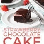 A close up of a slice of Strawberry Chocolate Cake, with Pinterest text overlay