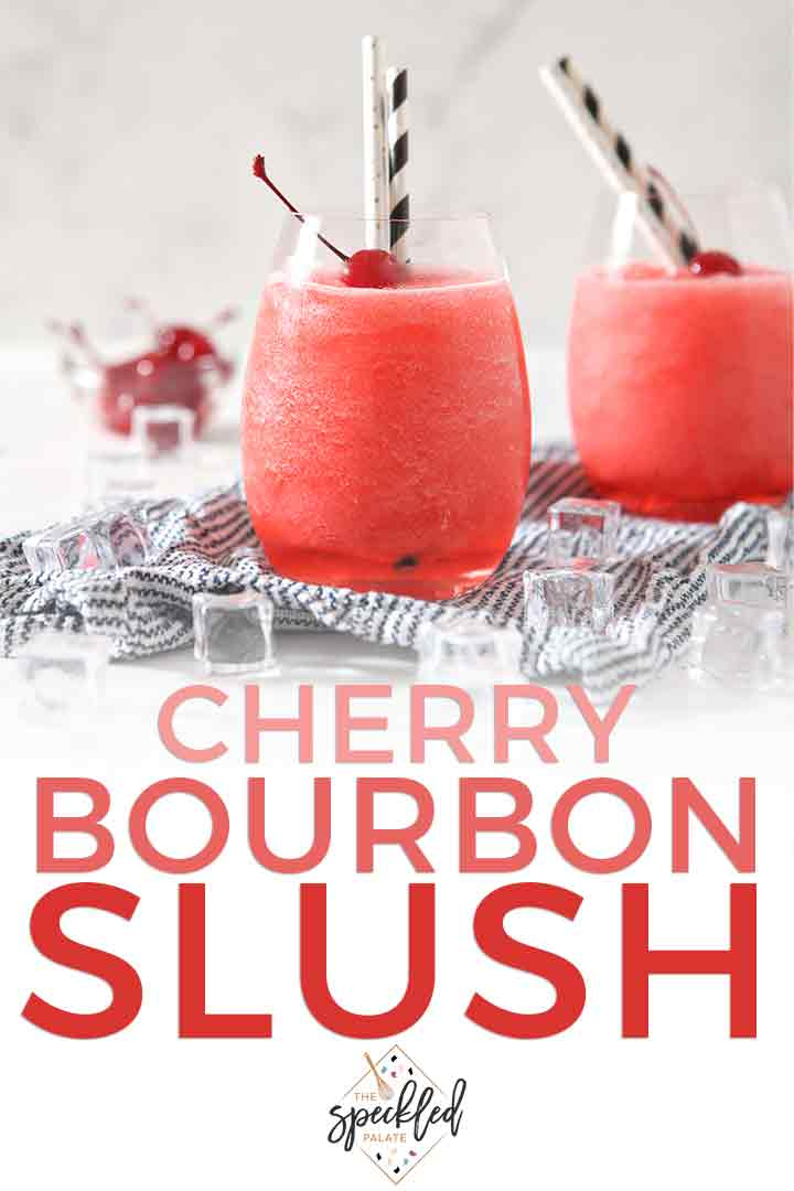 Pinterest image for Cherry Bourbon Slush, showing text and a close up of two drinks