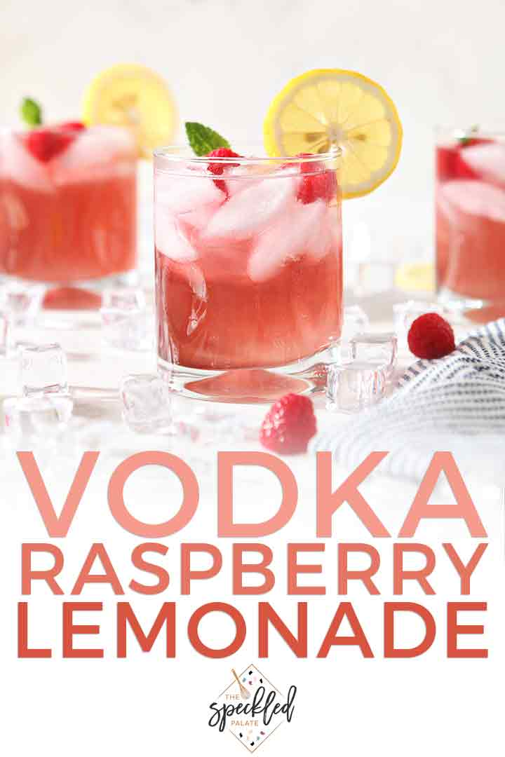 Pinterest image for Vodka Raspberry Lemonade, including a close up of the cocktail and text