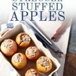 Overhead image of Bacon Streusel Stuffed Baked Apples in a baking dish, with Pinterest text