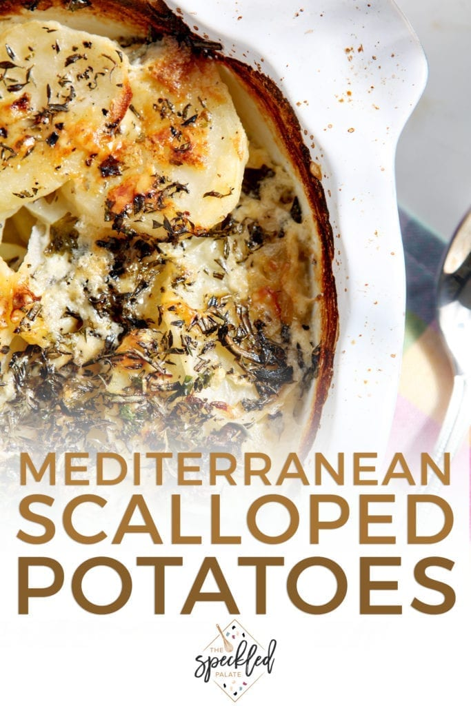 Overhead image of Mediterranean Scalloped Potatoes, with Pinterest text