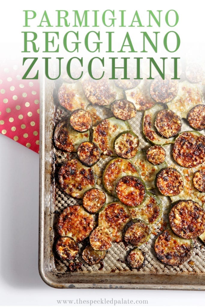 Overhead image of Parmigiano Reggiano Zucchini on a baking sheet, with Pinterest text