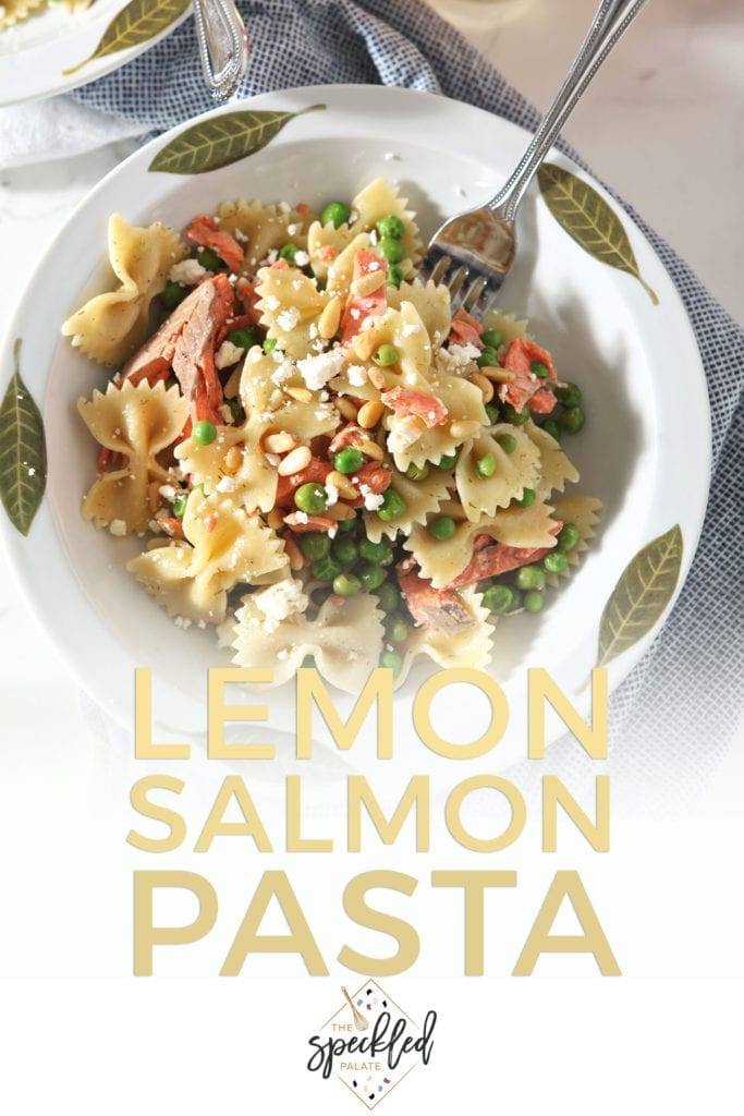 Pinterest image for Lemon Salmon Pasta, featuring a close up of the pasta in a bowl