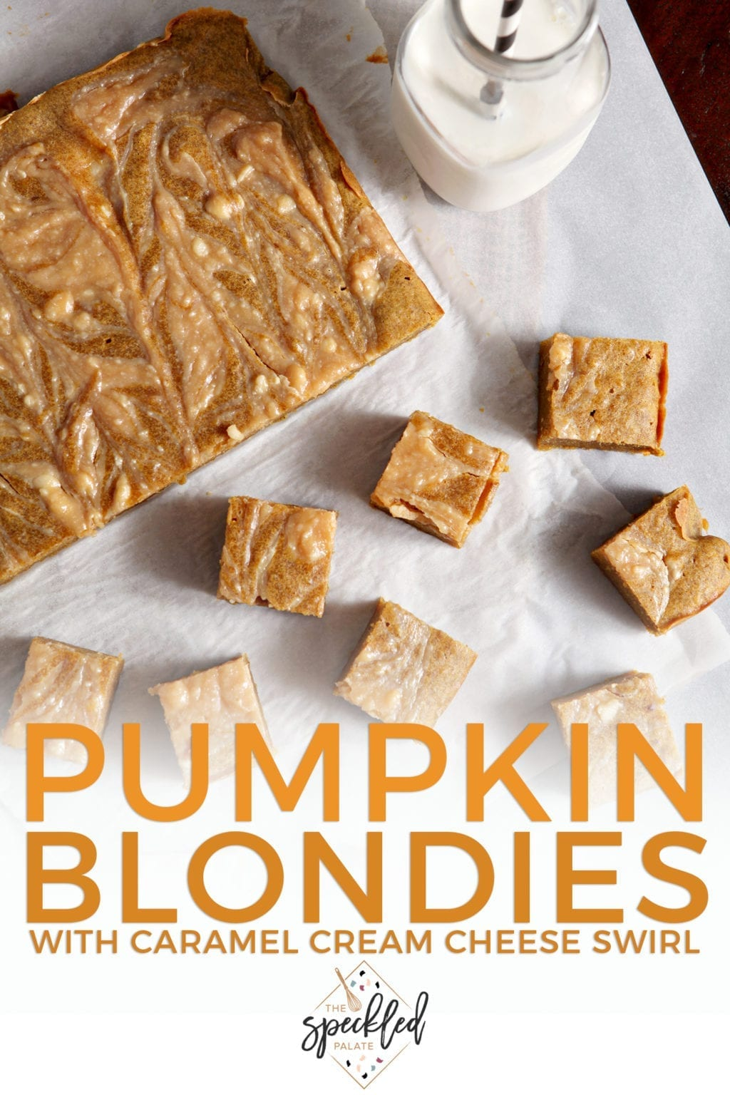 Overhead image of sliced Pumpkin Blondies with Caramel Cream Cheese Swirl, with Pinterest text