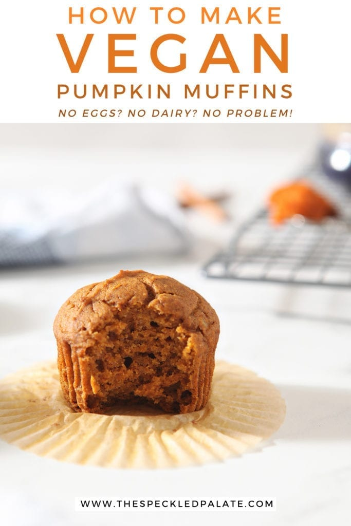 A bitten-into pumpkin muffin on a marble surface with the text 'how to make vegan pumpkin problems. no eggs? no dairy? no problem!'