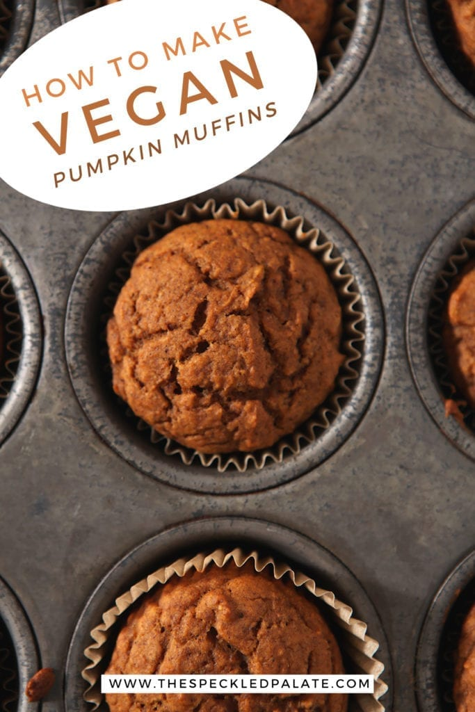 An overhead of Pumpkin muffins in a metal baking tin with the text 'how to make vegan pumpkin muffins'
