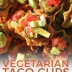 Close up of Individual Vegetarian Taco Cups, with Pinterest text