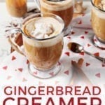 Three mugs holding Homemade Gingerbread Coffee Creamer and coffee sit on a table, with Pinterest text