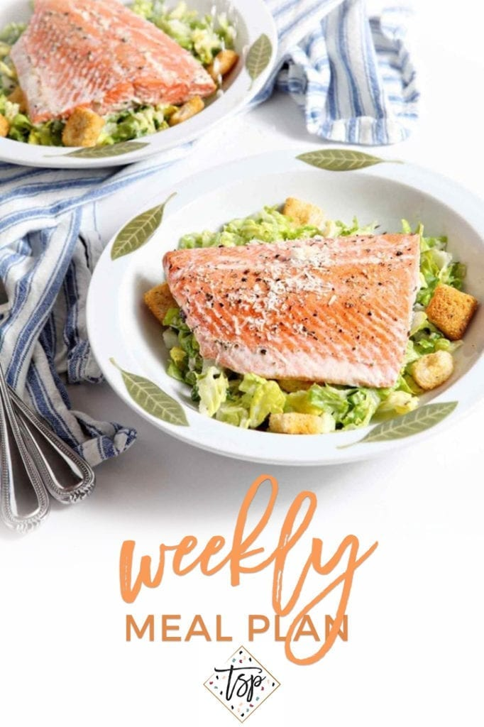 Pinterest image for Dinner Divas Weekly Meal Plan 142, featuring a close up of Salmon Caesar Salad