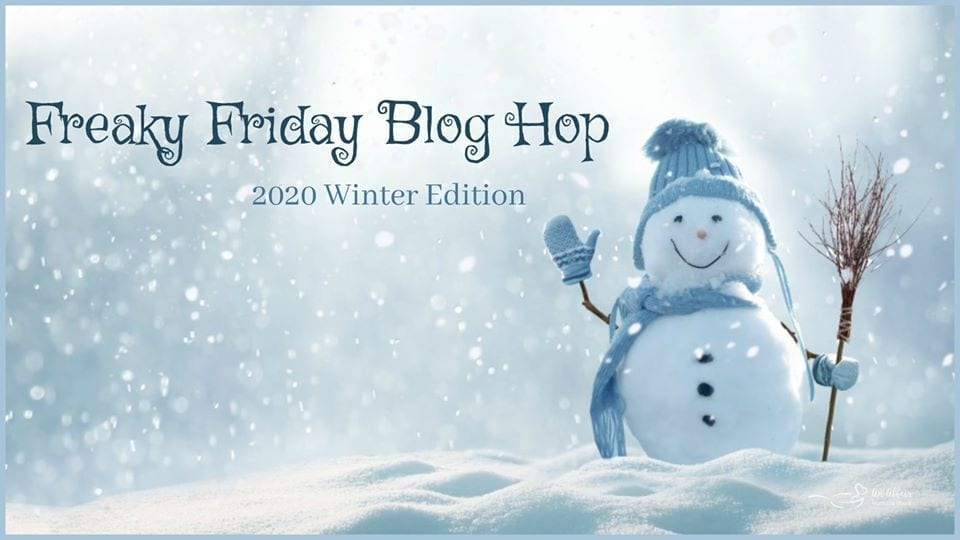 A snow man waves in a graphic for Freaky Friday Blog Hop Winter 2020