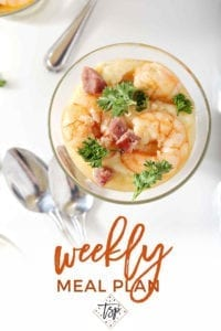 Collage for Dinner Divas Weekly Meal Plan 149, featuring a close up of Shrimp and Grits in a fancy serving container