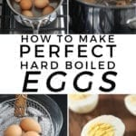 Collage showing how to make hardboiled eggs, with Pinterest text
