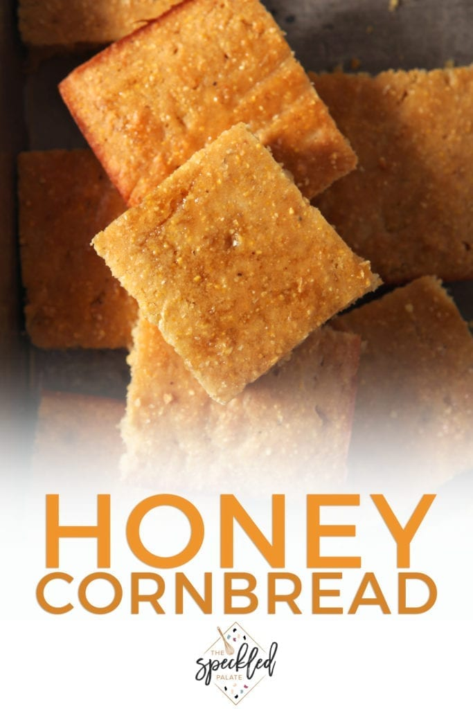 Close up of Honey Cornbread, stacked, from above, with Pinterest text