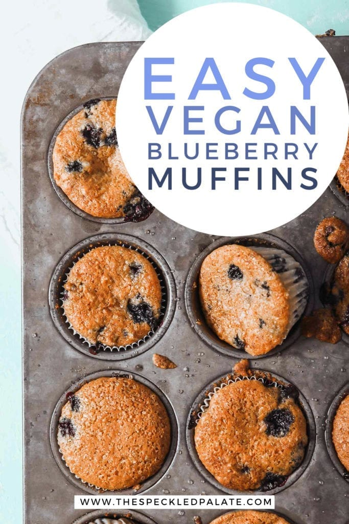 Vegan Blueberry Muffins in a tin, with Pinterest text