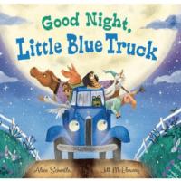 5. Good Night, Little Blue Truckby Alice Schertle