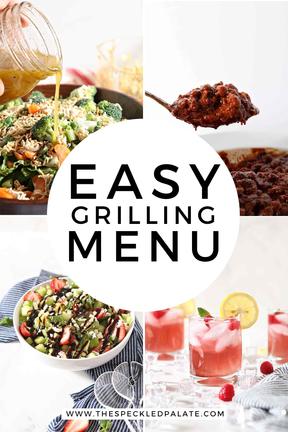A collage of four images sharing Easy Grilling Menu items