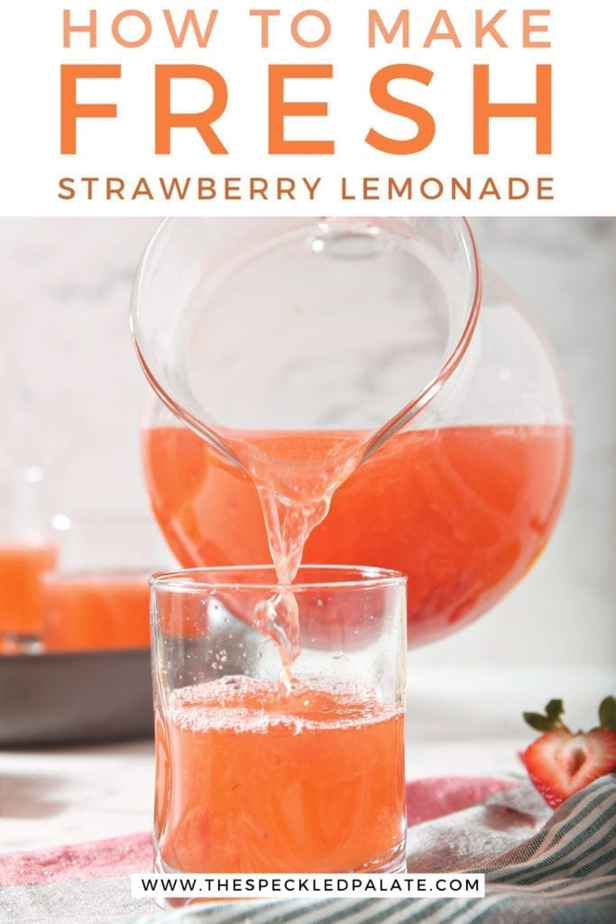 Strawberry Lemonade is poured from a pitcher into a cup with text stating 'How to Make Fresh Strawberry Lemonade'