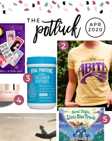 Collage of 7 items included in The Potluck: April 2020, including two books, a skincare product, a shirt, a protein powder, sidewalk chalk and a TV show.